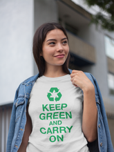"""Keep Green and Carry On"" Short-Sleeve T-Shirt"