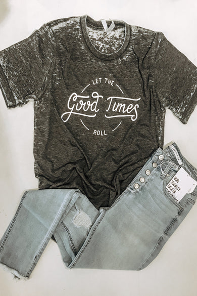 Let The Good Times Roll Distressed Tee