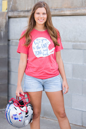Love You to the End Zone and Back Tee