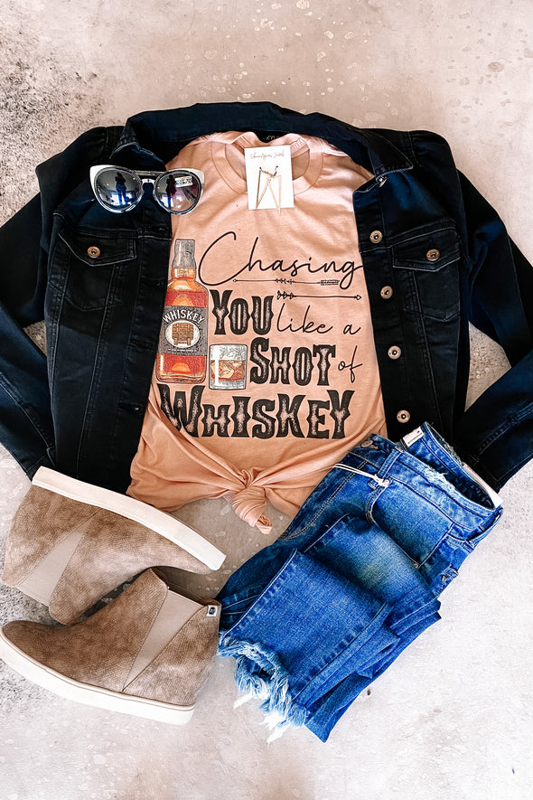 Chasing You Like A Shot Of Whiskey Tee