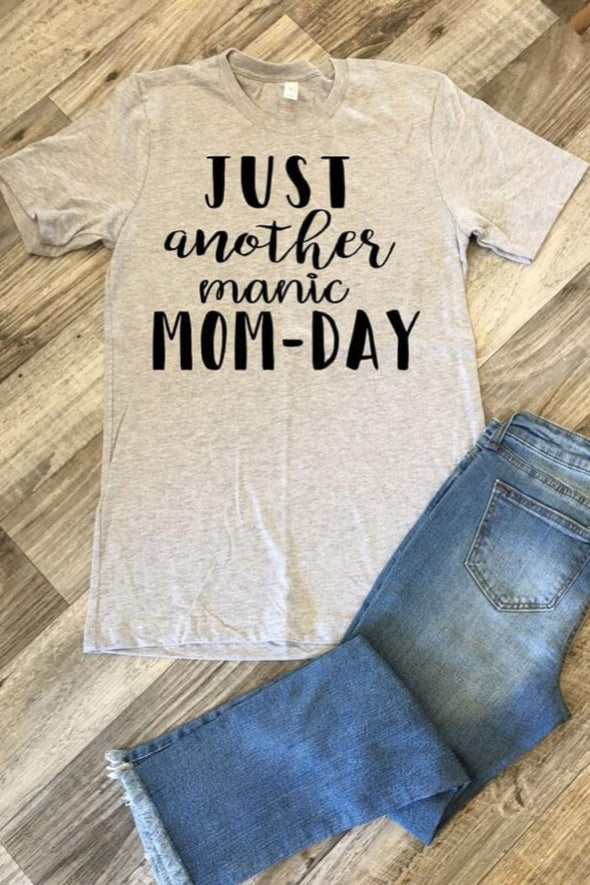 Just Another Manic MOM-DAY Tee