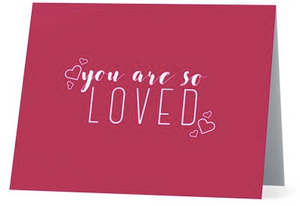 You Are So Loved Gratitude Cards