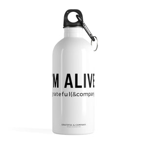I'm Alive Stainless Steel Water Bottle