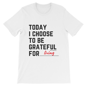 Personalized Today I Choose to Be Grateful For T-Shirt