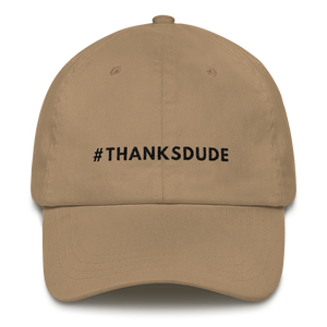 #ThanksDude hat