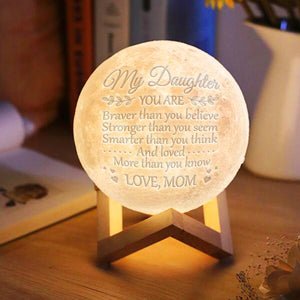 M4- Mom To Daughter - Braver, Smarter, Stronger - Moon Lamp