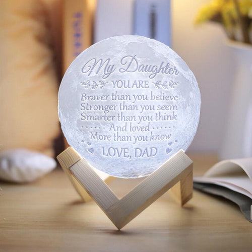 Dad To Daughter - Braver, Smarter, Stronger - Moon Lamp
