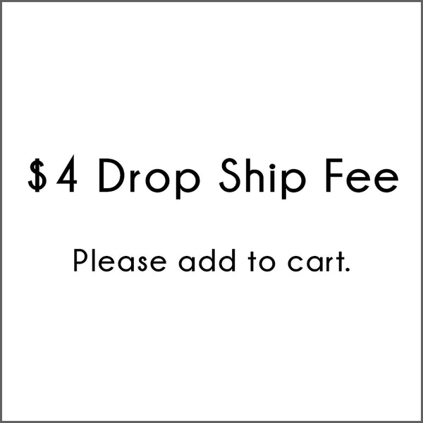 Drop Ship Fee