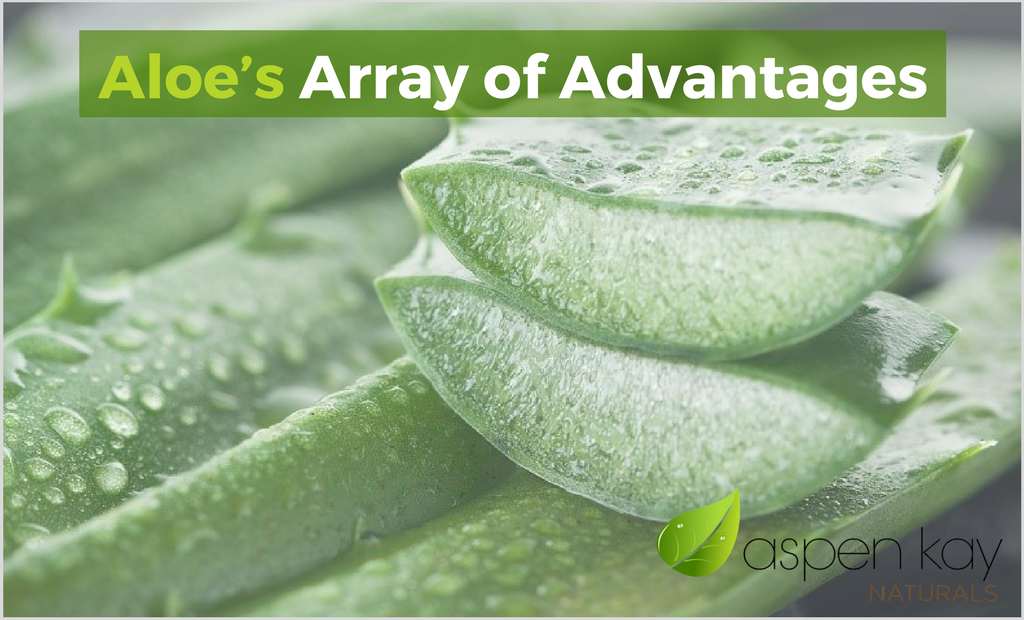 Aloe's Array of Advantages