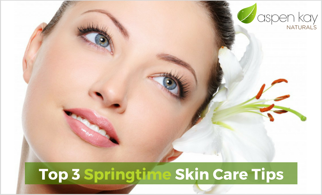 Top 3 Springtime Skin Care Tips