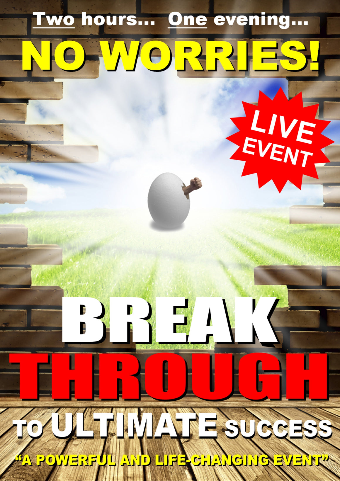 Live Event:  'Break Through to Ultimate Success' evening seminar (between two and three hours)