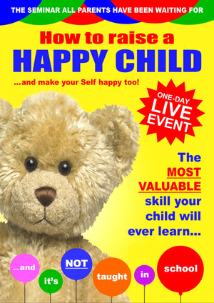 A picture of the front cover of a brochure advertising a one-day workshop by Simon H Firth called 'How to Raise a Happy Child' which teaches parents how to bring up expressive, confident, optimistic and outgoing children.