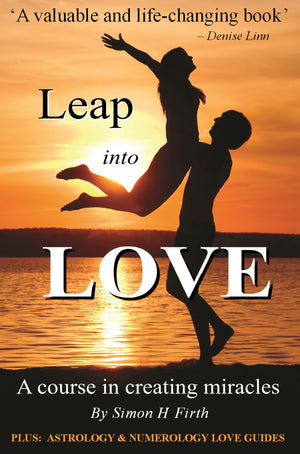 A picture of the front cover of a book by Simon H Firth called 'Leap Into Love' which teaches singles and couples how to create passionate, loving and LASTING relationships.
