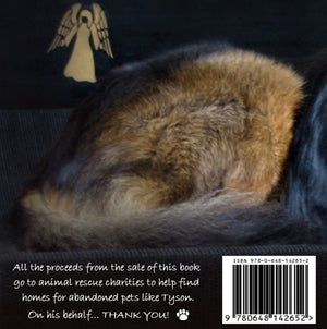 A picture of the front cover of a charity book by Simon H Firth called 'Lessons From Tyson' about a truly remarkable rescue dog. All the proceeds from the sale of this book go to help find homes for abandoned pets.