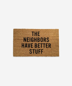 The Neighbors Have Better Stuff, Doormat