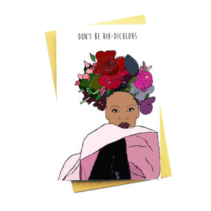 Don't Be Rih-Diculous Card