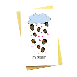 It's Drizzlin Card