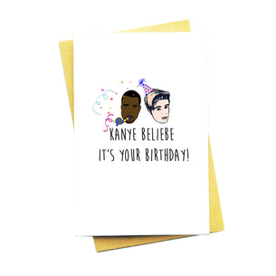 Kanye Beliebe It's Your Birthday Card