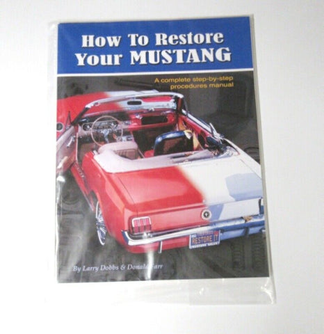 1965 1966 1967 1968 How to restore your mustang book