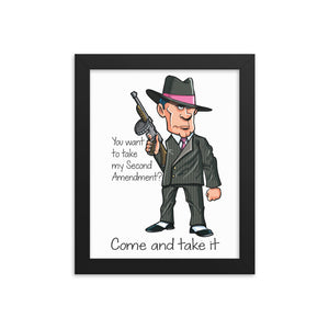 Come and Take It Framed poster