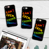 "Image of ""Can't Even Think Straight"" Phone Case"