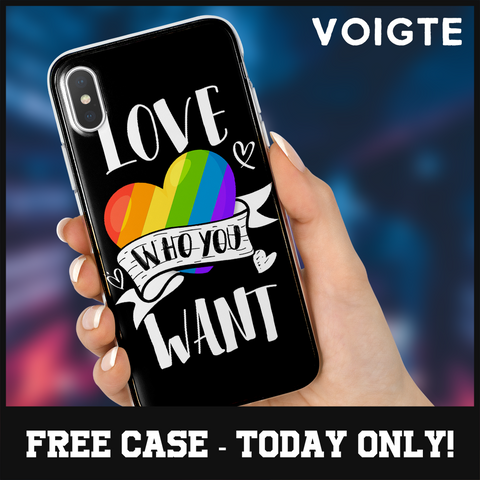 """Love Who You Want"" Phone Case"