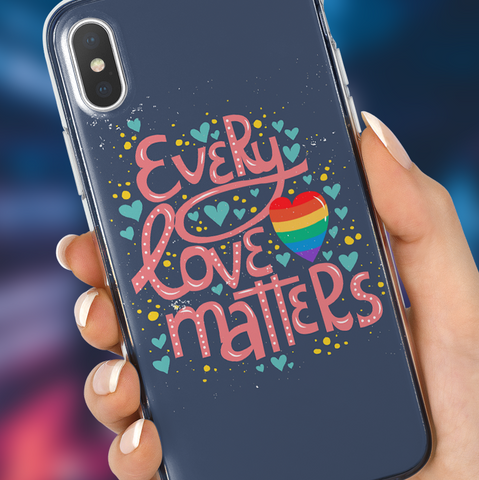"""Every Love Matters"" Phone Case"