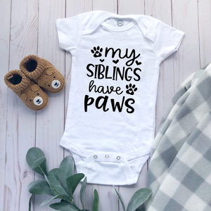 """My Sibling Have Paws"" - Baby Bodysuit"