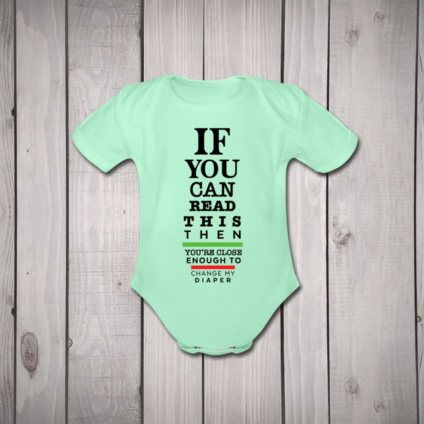 """If You Can Read This"" - Baby Bodysuit"