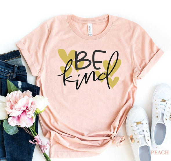 Be Kind T-shirt - Tokhore