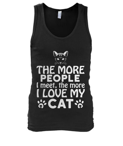 People I meet the more I love my cat Men's Tank Top - APlusCat