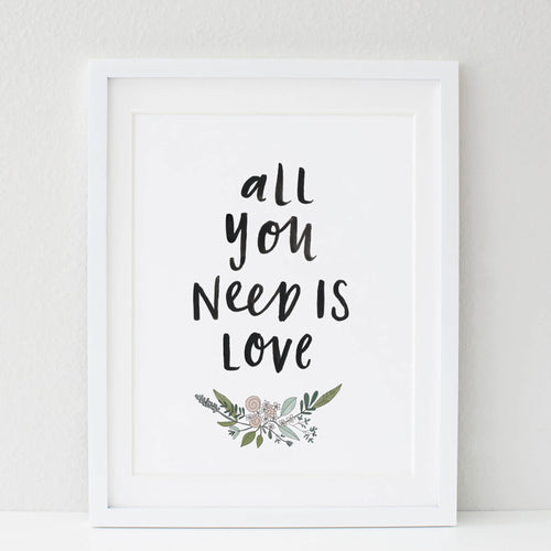 All You Need Is Love Framed A4 Print
