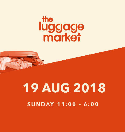The Luggage Market Booth | 19 Aug 2018