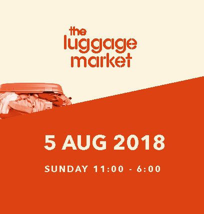 The Luggage Market Booth | 5 Aug 2018