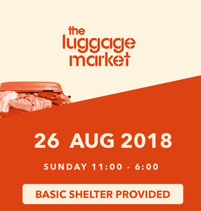 The Luggage Market Booth | 26 Aug 2018