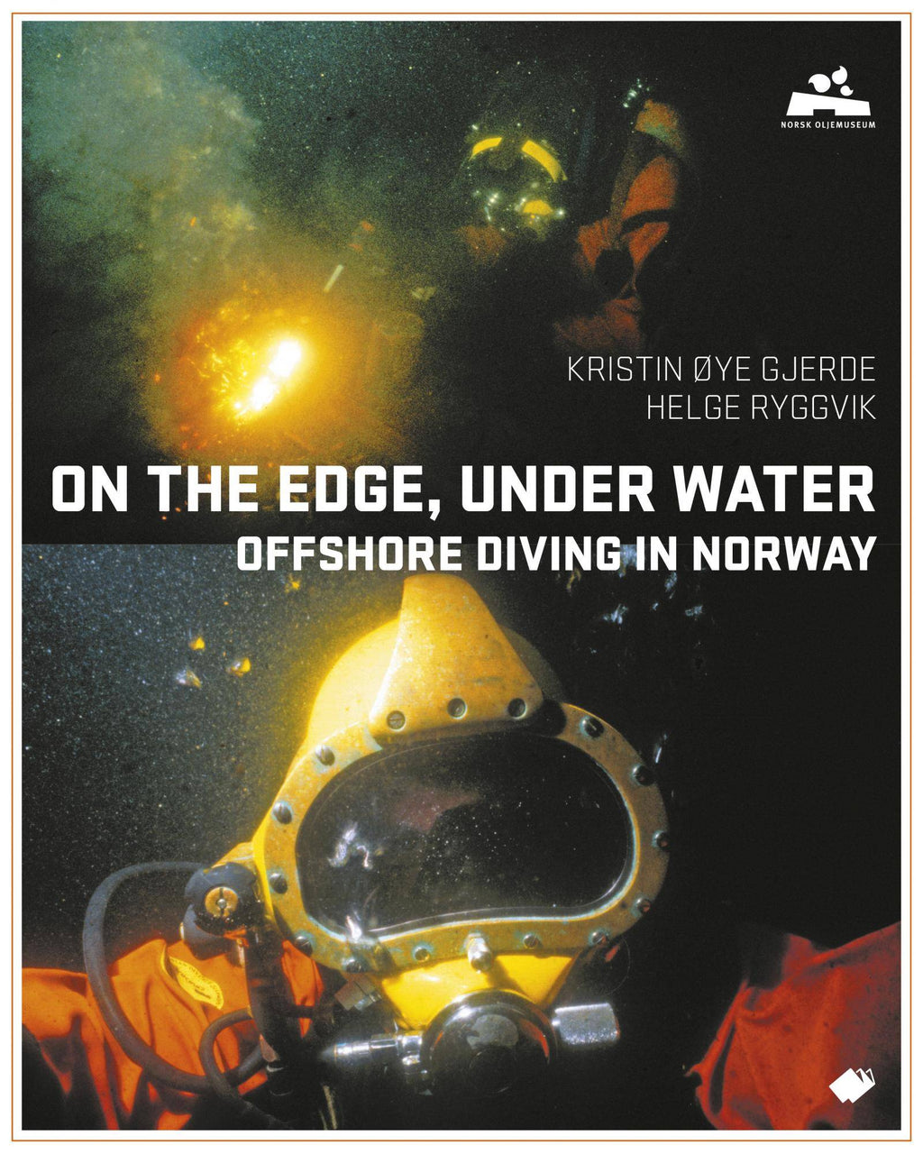 On the edge, under water : offshore diving in Norway