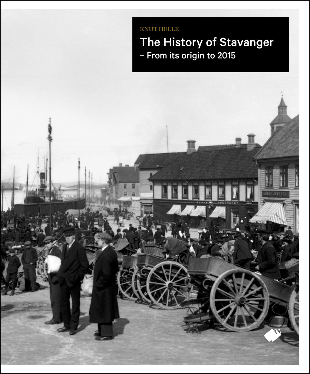 The history of Stavanger : a complete urban history