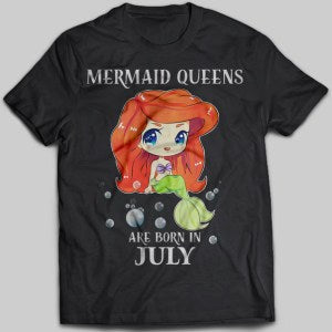 Mermaid Queens Are Born In July T-shirt - designfullprint