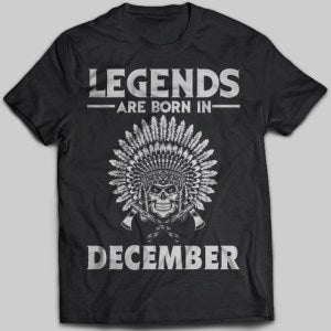 Legends Are Born In December Native American T-shirt