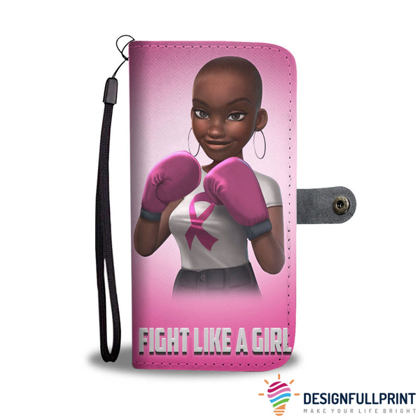 Breast Cancer Awareness Fight Like A Girl Wallet Case