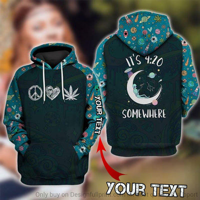 Personalized Its 420 Somewhere Unisex Hoodie