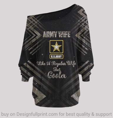 Army Wife Like A Regular Wife But Cooler Off Shoulder Long Sleeves Top