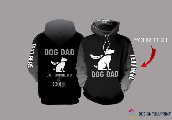 Dog Dad Personalized US Unisex Size Hoodie