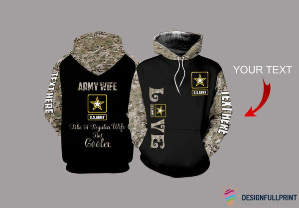 Army Wife Personalized US Unisex Size Hoodie