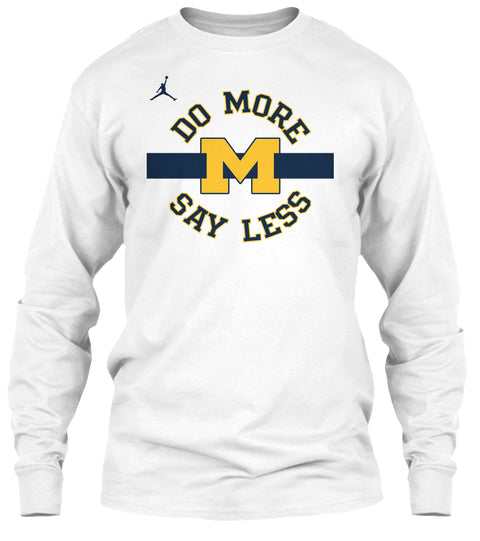 Do More Say Less Ultra Cotton Shirt