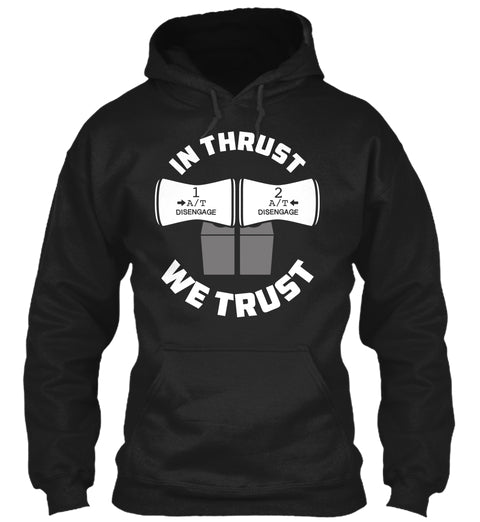 In Thrust We Trust Ultra Cotton Shirt