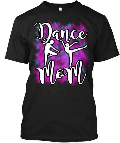Dance Mom T Shirts Ultra Cotton Shirt