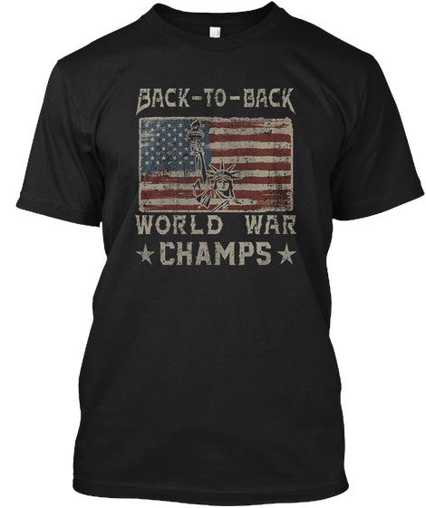Back To Back World War Champs Flag Ultra Cotton Shirt