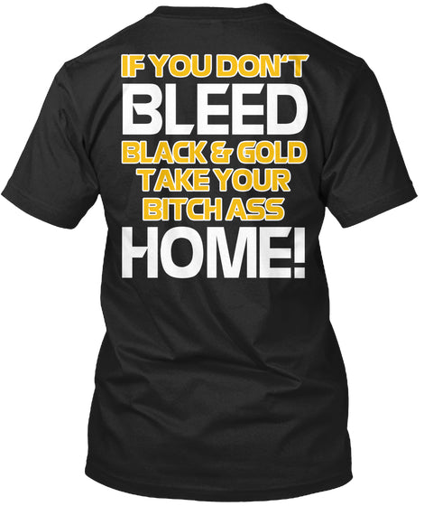 I Bleed Black And Gold Ultra Cotton Shirt