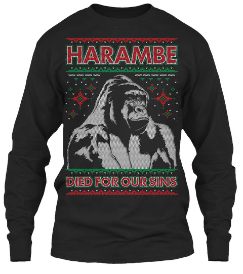 Harambe Died For Our Sins Ultra Cotton Shirt